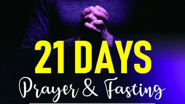 21 Days Fasting and Prayer